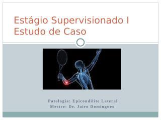 2eae0c5b_Estagio_Supervisionado_I_estudo_de_caso_OK_(Ayris_Palácio).pptx