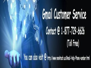 To Gmail Assistance Call On Gmail Customer Care.pptx