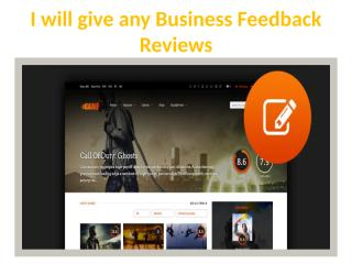 I will give any Business Feedback Reviews.pptx