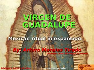 081209 Guadalupe.ppt