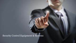 Security Control Equipment & Systems in Dubai .pdf